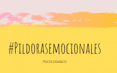 #Pildorasemociones, «Los 5 pilares del autocuidado» en diferido
